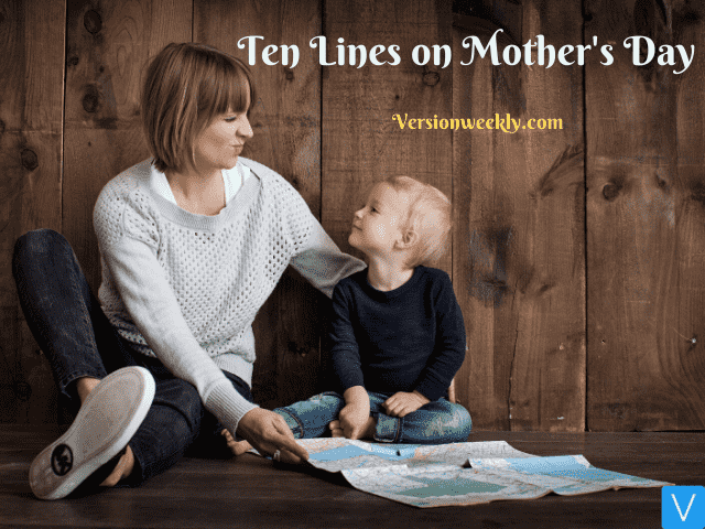 10 lines on Mothers Day